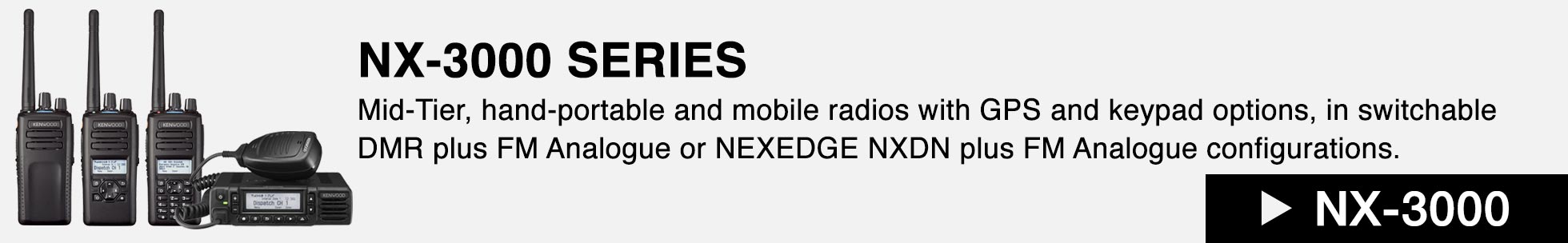 NX-3000 Series Two Way Radios