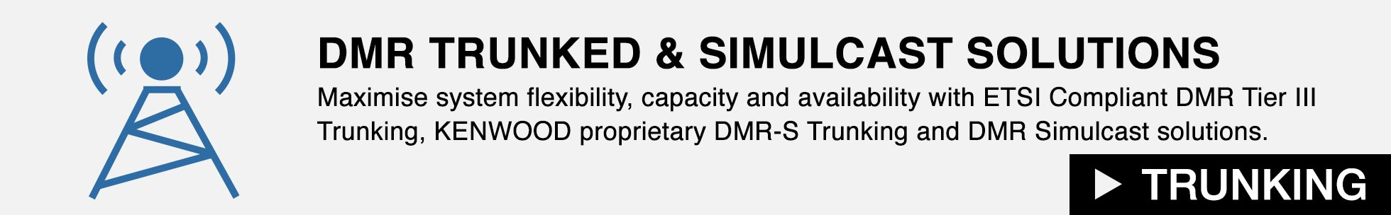 DMR Trunked and Simulcast Solutions