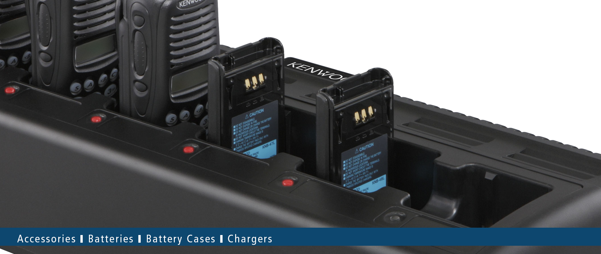 Batteries   Battery Cases   Battery Chargers • Kenwood Comms
